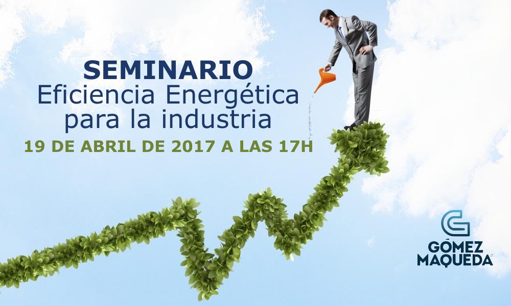 Seminario sobre Eficiencia Energética para la industria