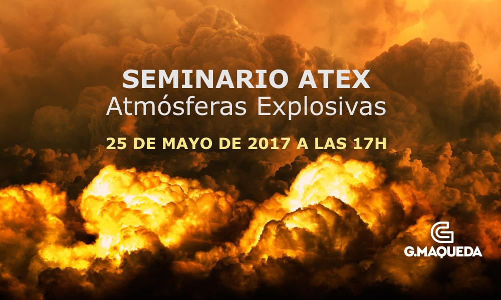 Seminario ATEX – Atmósferas Explosivas