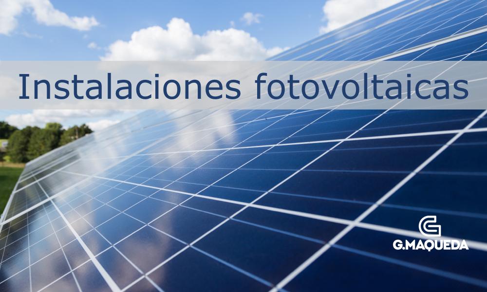 Instalaciones fotovoltaicas para autoconsumo y aisladas